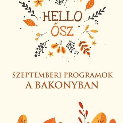 Szeptemberi programok a Bakonyban